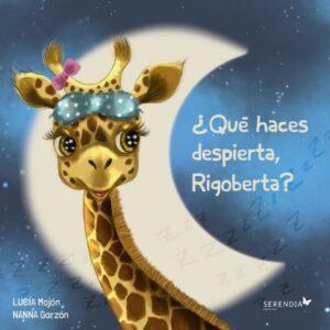 ¿Qué haces despierta Rigoberta?